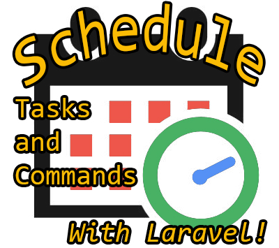 Scheduling Commands and Tasks In Laravel