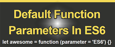 default function parameters in es6