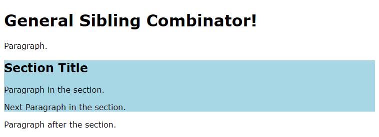 General Sibling Combinator Selector