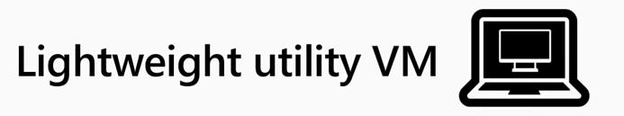 WSL uses Lightweight Utility Virtual Machine